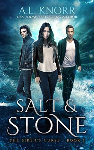 Salt & Stone: A Water Elemental Novel & Mermaid Fantasy (The Siren's Curse Book 1)