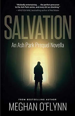 Salvation: An Ash Park Prequel Novella