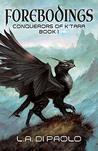 Forebodings: Conquerors of K'Tara Book 1