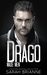 Drago (Made Men, #6) by Sarah Brianne