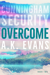 Overcome (Cunningham Security, #2)
