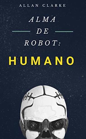Alma de robot: Humano