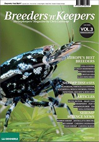 Breeders 'n' Keepers, VOLUME 3 - Shrimp Keepers Magazine (AQUARIUM FRESHWATER SHRIMP) by Chris Lukhaup.