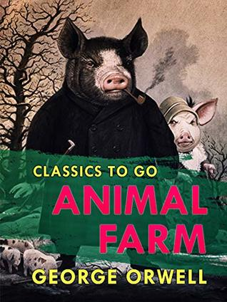 Animal Farm (Classics To Go)