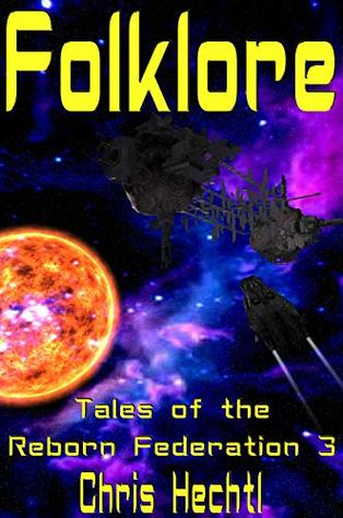 Folklore (Tales of the Reborn Federation Book 3)