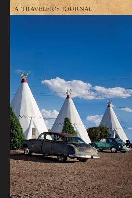 Wigwam Motel, Route 66, Holbrook, Arizona: A Traveler's Journal