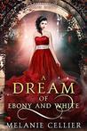 A Dream of Ebony ...