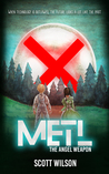 Metl by Scott  Wilson