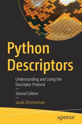 Python Descriptors: Understanding and Using the Descriptor Protocol