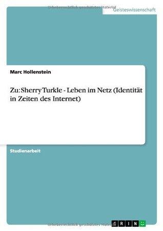 Zu: Sherry Turkle - Leben im Netz