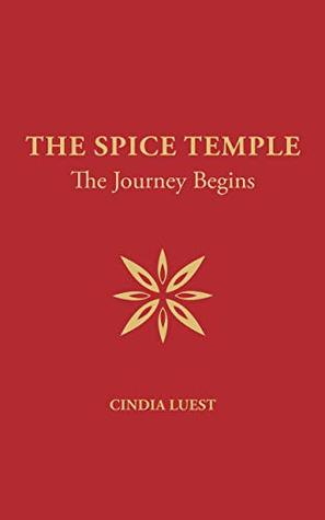The Spice Temple – The Journey Begins