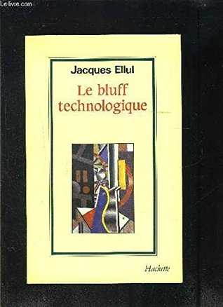 BLUFF TECHNOLOGIQUE