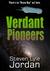 Verdant Pioneers  (Verdant, #2)