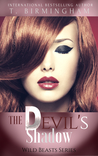 The Devil's Shadow (Wild Beasts Series Book 4)