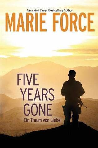 Five Years Gone-Ein Traum von Liebe