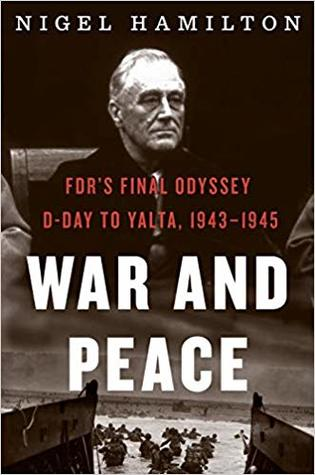 War and Peace (FDR at War, #3)