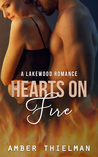 Hearts on Fire (A Lakewood Romance Book 3)