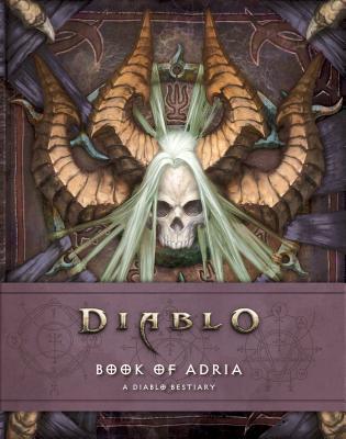Diablo Bestiary: Book Of Adria