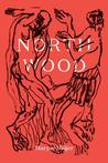 Northwood: A Novella