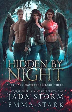 Hidden by Night (Her Dark Protectors #3)