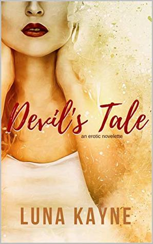 Devil's Tale (Bedtime Stories for Grown-Ass Adults Book 3)