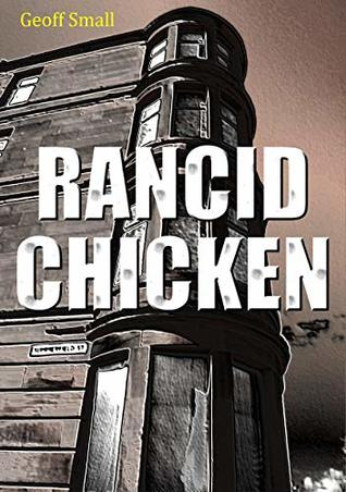 Rancid Chicken (The Dirty Rouge Book 8)