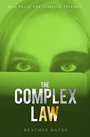 The Complex Law: Young Adult Dystopian Page-Turner