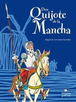 Don Quixote de la Mancha: Por Los Niños