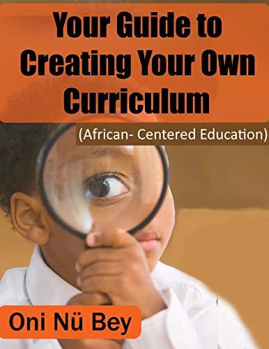 Your Guide To Creating Your Own Curriculum :