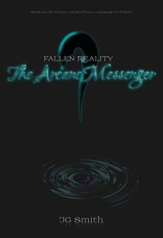 The Arcane Messenger (Fallen Reality Book 1)