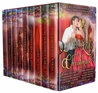 Nine Lords for Christmas : A Regency Romance Christmas Anthology: Nine Seductive Regency Christmas Stories