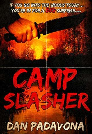 Camp Slasher: A gory dark horror novel