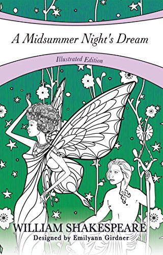 A Midsummer Night's Dream: Illustrated eBook Edition (Coloring Novels)