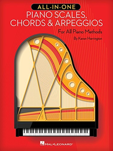 All-in-One Piano Scales, Chords & Arpeggios: For All Piano Methods