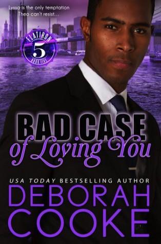 Bad Case of Loving You (Flatiron Five, #5)