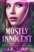 Mostly Innocent by J.M. Jinks