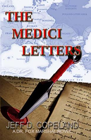 THE MEDICI LETTERS (Dr. Fox Marshal Thriller)