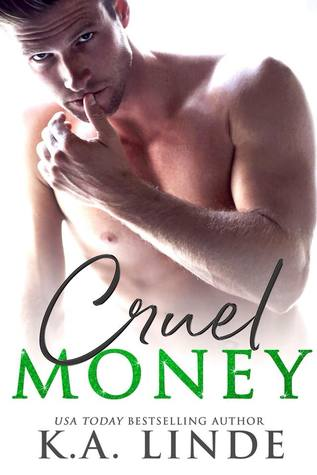 Cruel Money (Cruel, #1)