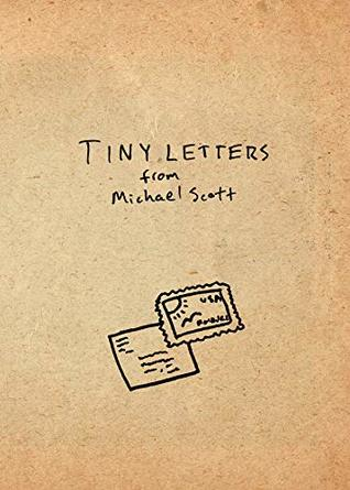 Tiny Letters: Letters to Some Folks I've Met