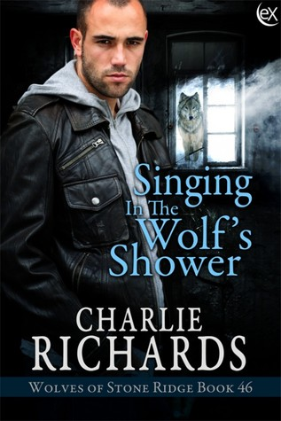 Singing in the Wolf's Shower (Wolves of Stone Ridge #46)