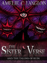 The Sister Verse and the Talons of Ruin (The Sister Verse, #1)
