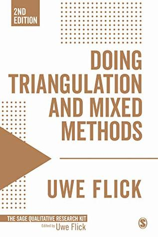 Doing Triangulation and Mixed Methods (Qualitative Research Kit Book 8)