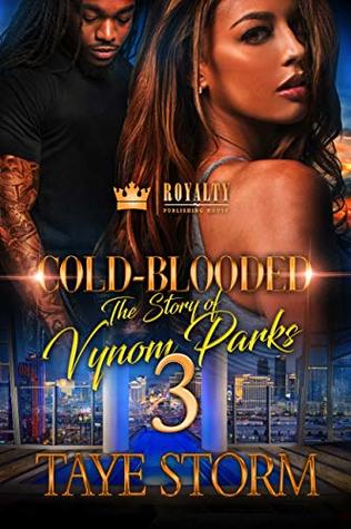 Cold-Blooded 3: The Story of Vynom Parks
