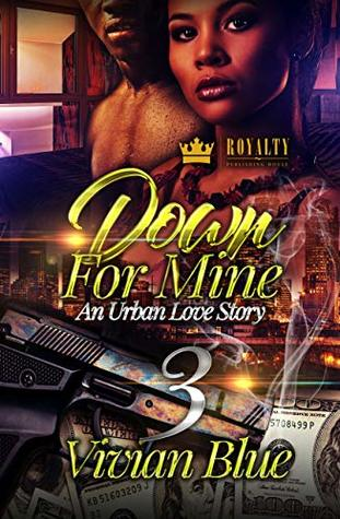 Down For Mine 3: An Urban Love Story