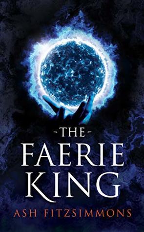 The Faerie King (Stranger Magics, Book Two)