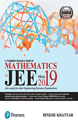A Complete Resource Book in Mathematics for JEE Main 2019