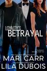 Loyalty's Betrayal (Masters' Admiralty #2)