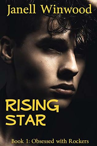 Obsessed with Rockers: Rising Star: Obsessed with Rockers Book 1