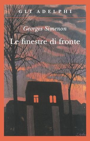 Le finestre di fronte by georges simenon - Le finestre di fronte ...