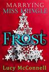 Marrying Miss Kringle: Frost